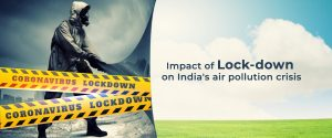 air quality during covid 19 lock down in india