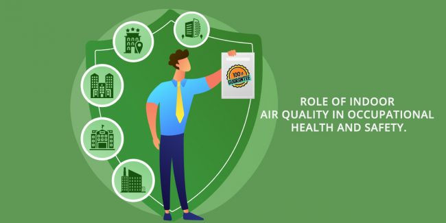 Role of Indoor Air Quality in Occupational Health and Safety