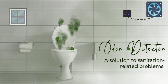 Odor Detector- A solution to sanitation-related problems!